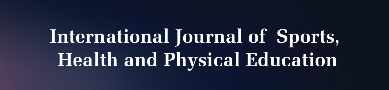 International Journal of Sports, Health and Physical Education